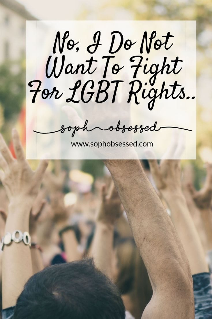 "I recently came across an online petition, and it asked: ""Do you want to fight for LGBT rights?"" My answer is no. No, I do not want to fight for LGBT rights."