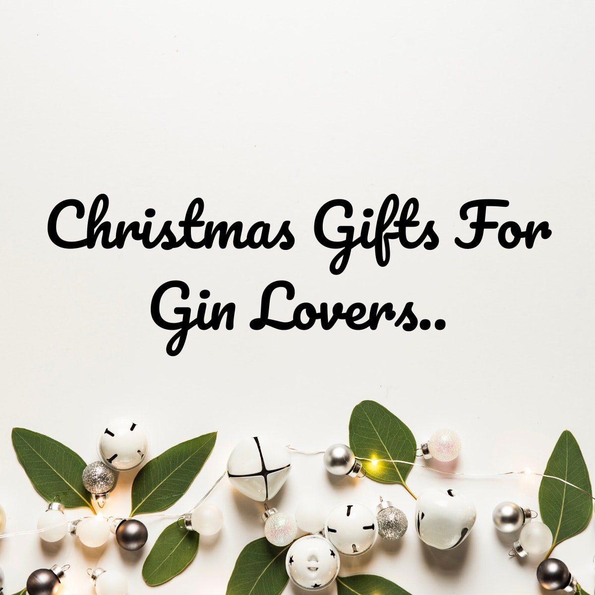 Christmas Gift Ideas For Gin Lovers 2020