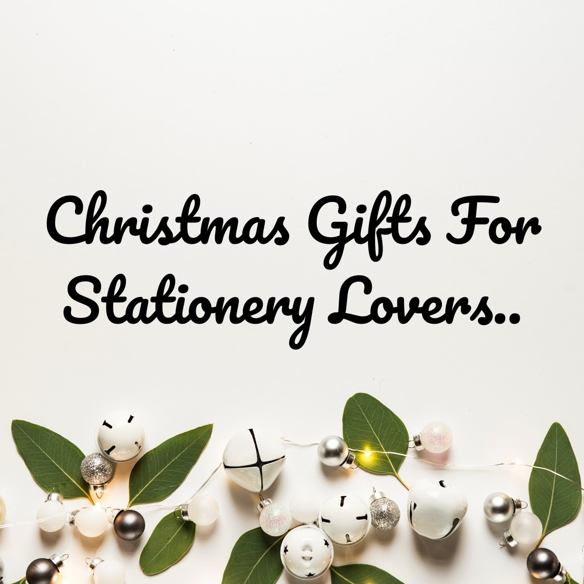 Christmas Gifts For Stationery Lovers