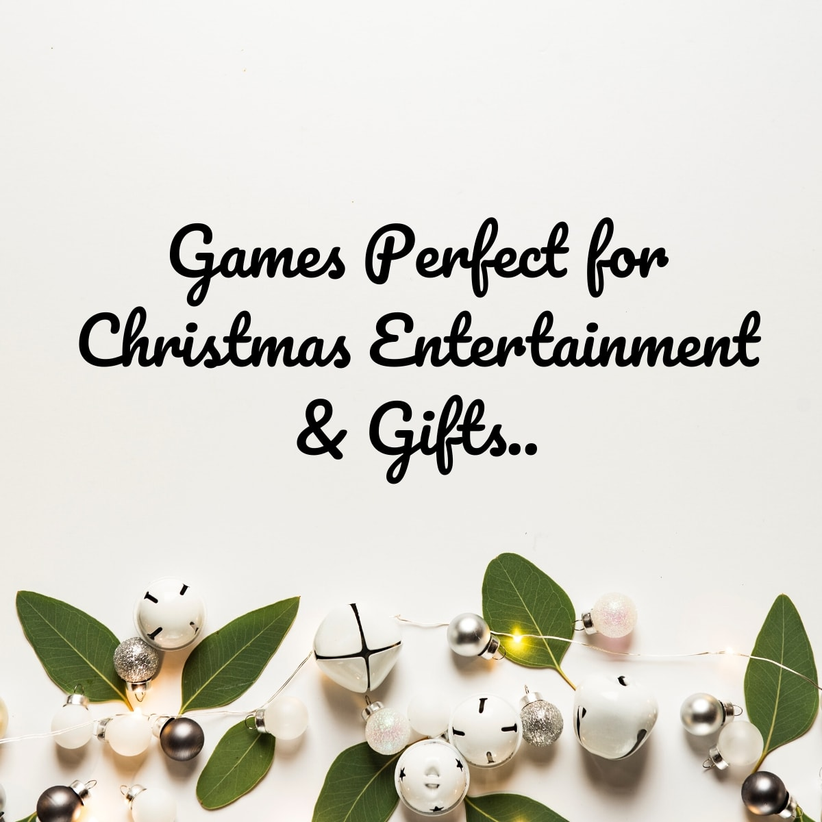 Games Perfect for Christmas Entertainment & Gifts