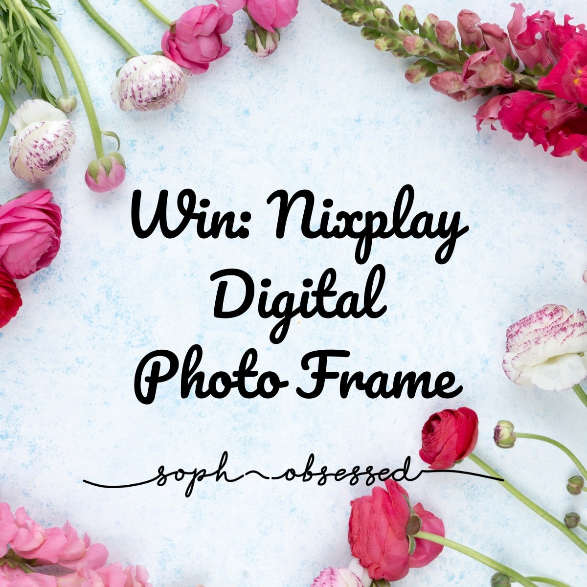 WIN: Nixplay Digital Photo Frame (AD-Gifted)
