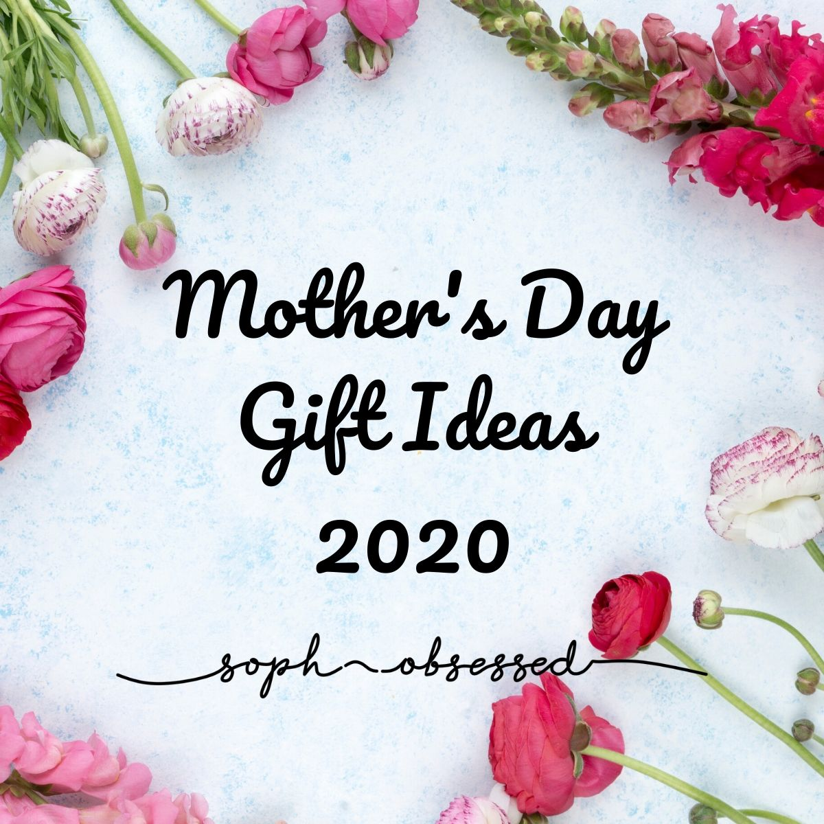 Mother's Day Gift Ideas 2020 (AD Gifted)