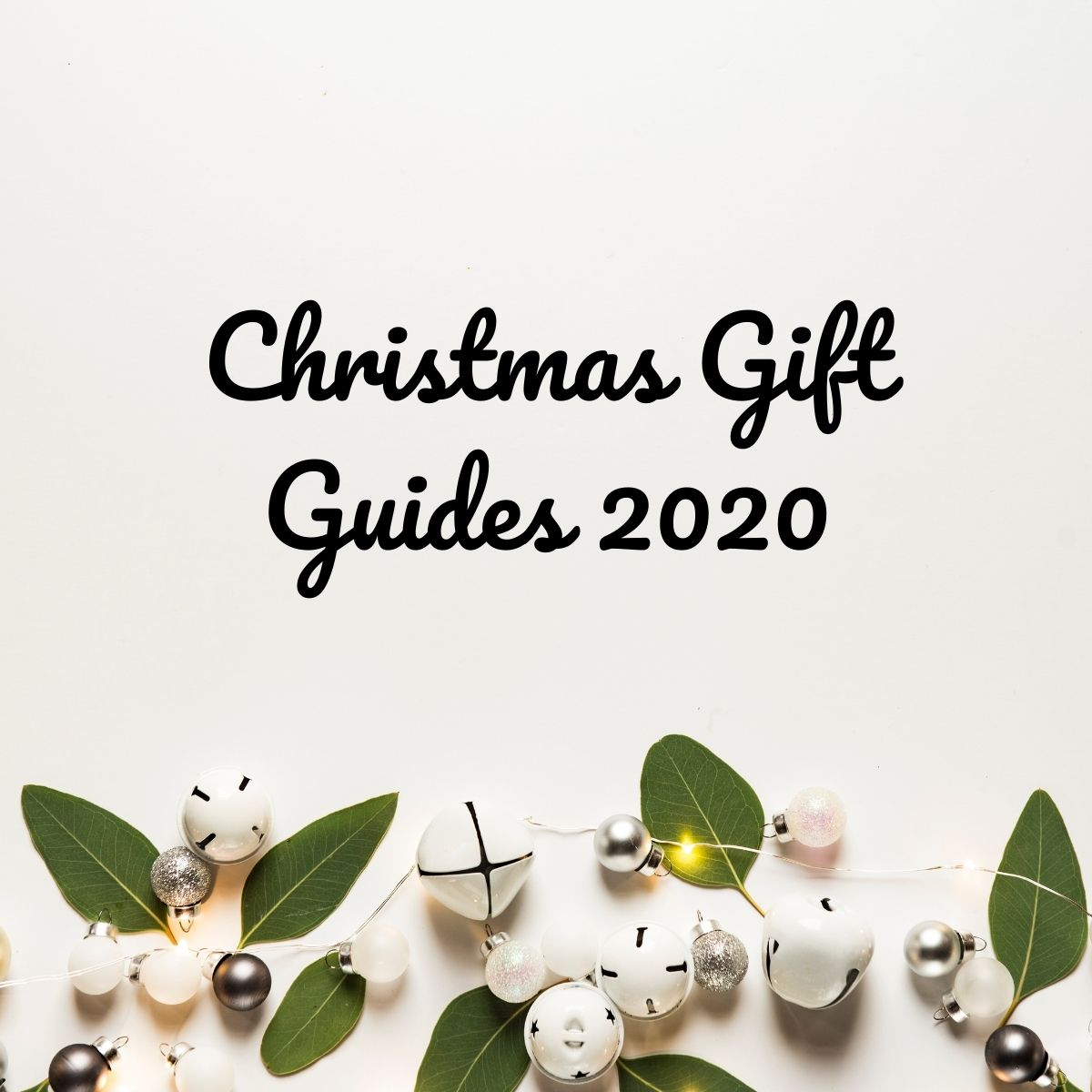 Christmas Gift Guides 2020